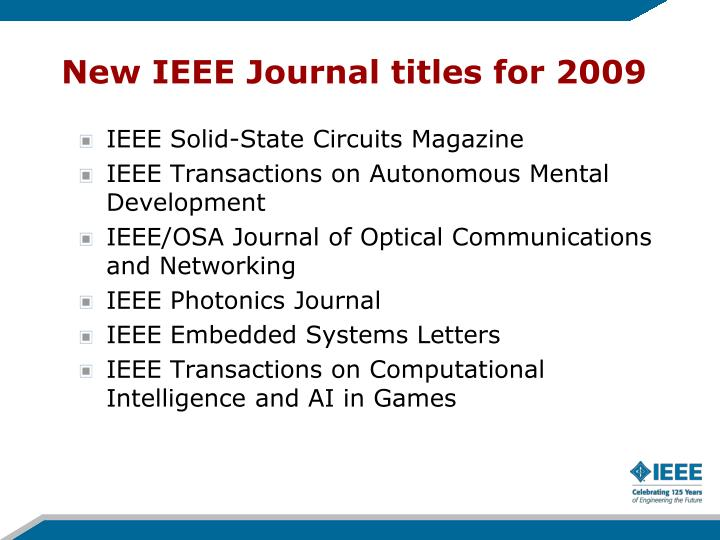 New IEEE Journal titles for 2009