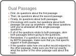 dual passages