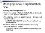 managing index fragmentation cont1