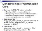 managing index fragmentation cont2