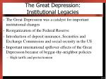 the great depression institutional legacies