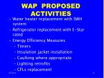 wap proposed activities
