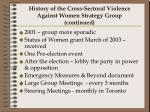 history of the cross sectoral violence against women strategy group continued