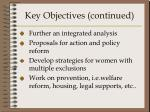 key objectives continued