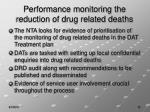 performance monitoring the reduction of drug related deaths
