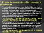 1 explore the complexities of key concepts in global issues