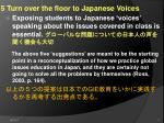 5 turn over the floor to japanese voices