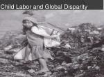 child labor and global disparity