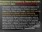 perspectives on orientalism by edward said in efl education in japan
