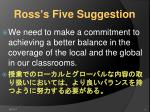ross s five suggestion