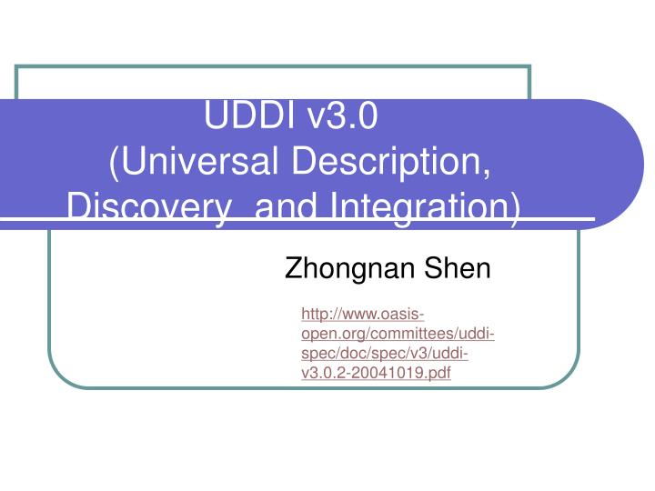 uddi v3 0 universal description discovery and integration n.