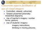 classroom aspects facilitative of use of visual imagery