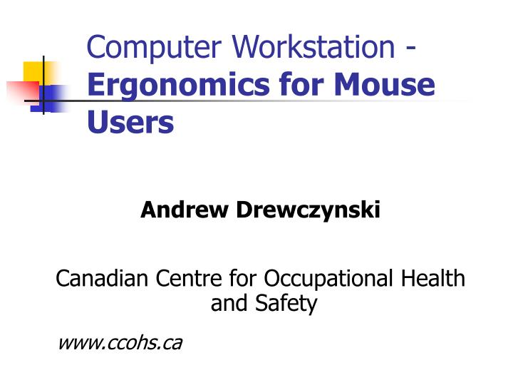 computer workstation ergonomics for mouse users n.