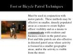 foot or bicycle patrol techniques