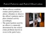 patrol patterns and patrol observation2