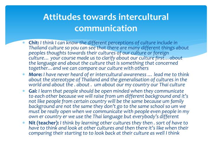 summary intercultural communication essay example Intercultural communication, stereotyping, perception, and verbal communication play a huge role in the characteristics of the movie crash intercultural communication is defined as an act that involves interaction between people whose cultural perceptions and symbol systems are distinct enough to alter the communication event.