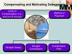compensating and motivating salespeople
