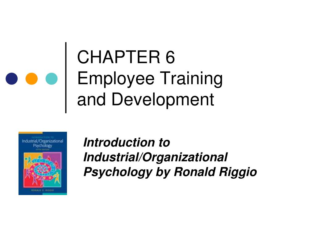 ppt chapter 6 employee training and development powerpoint