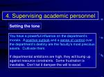 4 supervising academic personnel