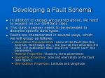 developing a fault schema