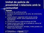unitat de policia de proximitat i relacions amb la comunitat