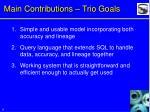 main contributions trio goals