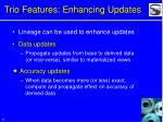 trio features enhancing updates
