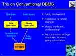 trio on conventional dbms