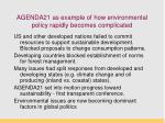 agenda21 as example of how environmental policy rapidly becomes complicated