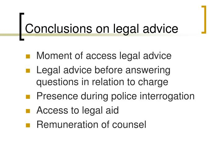 Conclusions on legal advice