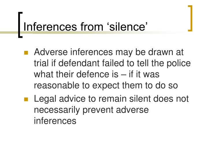 Inferences from 'silence'