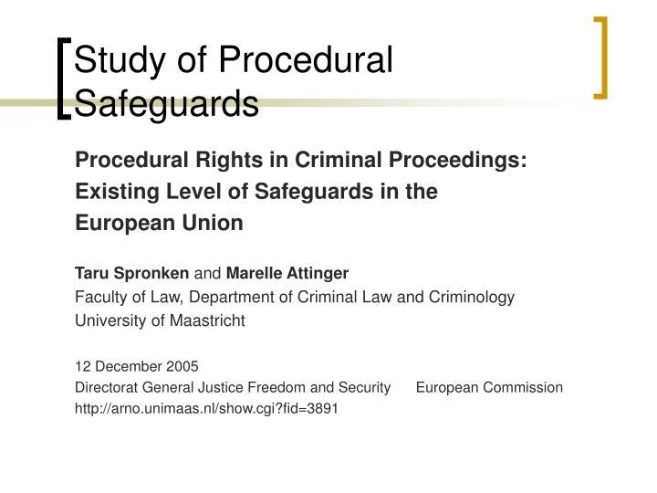 Study of procedural safeguards