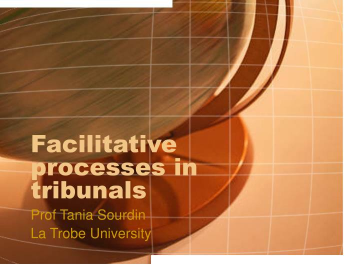 facilitative processes in tribunals n.