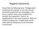 negative existentials