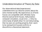 underdetermination of theory by data