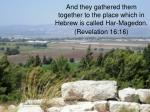 and they gathered them together to the place which in hebrew is called har magedon revelation 16 16
