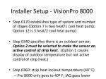 installer setup visionpro 8000