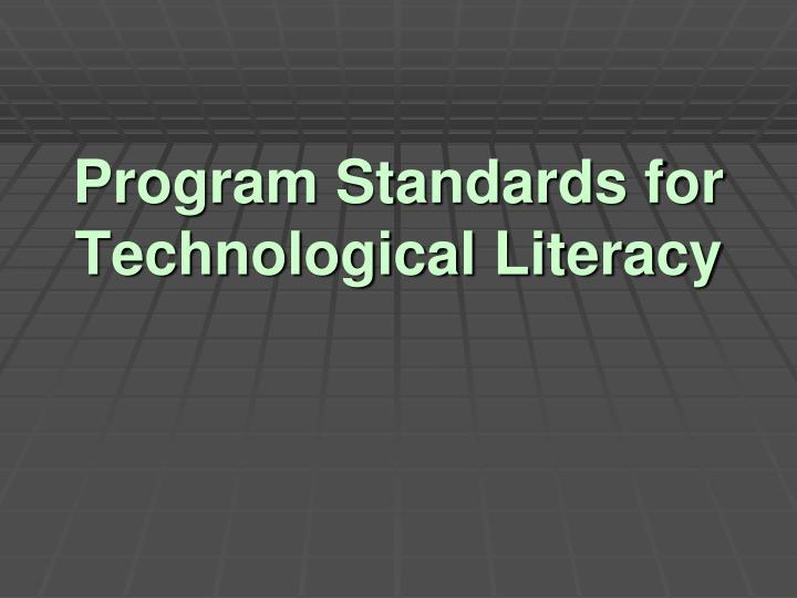 Program Standards for Technological Literacy