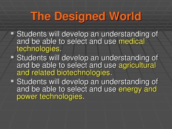 The Designed World