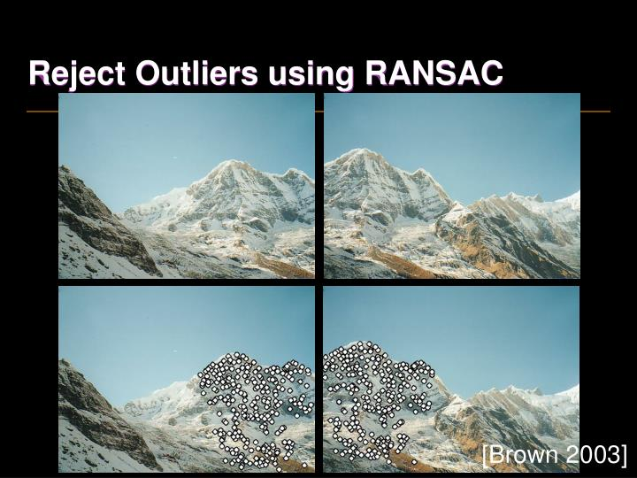 Reject Outliers using RANSAC