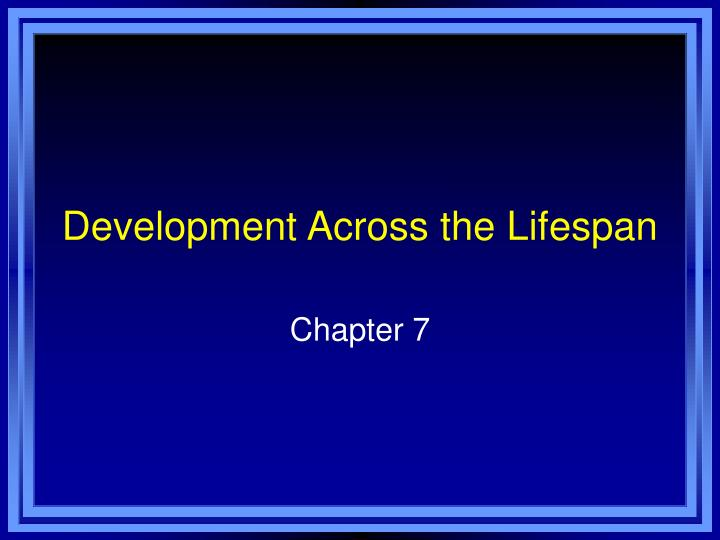 development across the lifespan n.