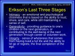 erikson s last three stages