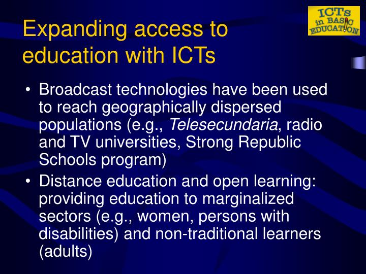 Expanding access to education with ICTs