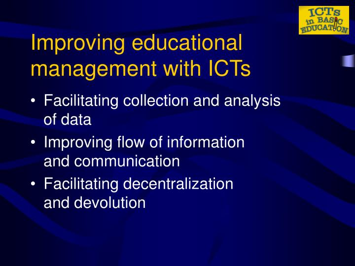 Improving educational management with ICTs
