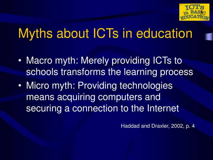 Myths about ICTs in education