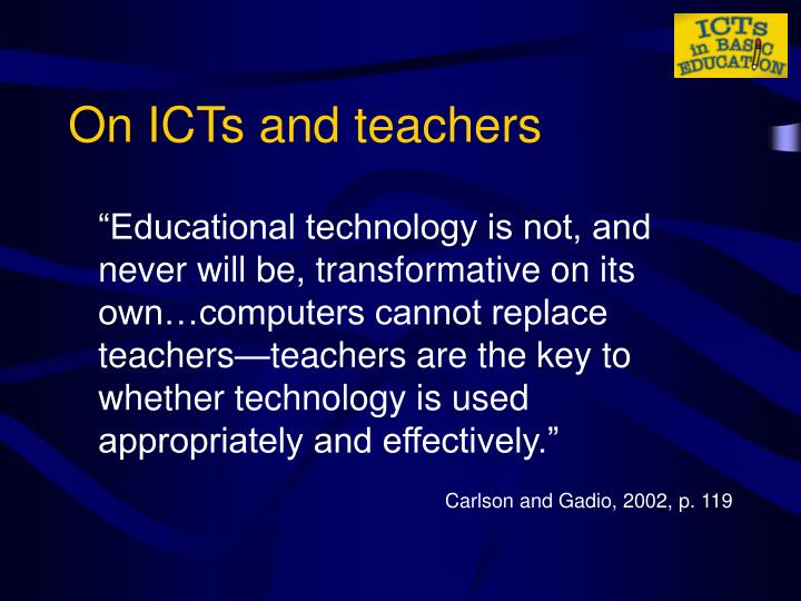 computers cannot replace teachers Home free essays can computers replace teachersno a computer cannot keep order in a classroom so what would keep the students behaving they would only misbehave more when someone isn't there to tell them that what they are doing is wrong.