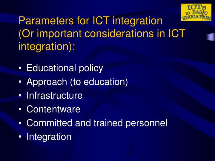 Parameters for ICT integration