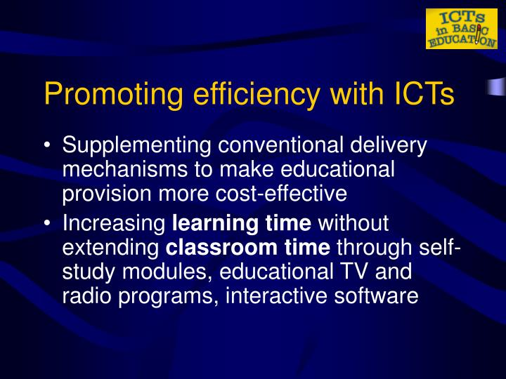 Promoting efficiency with ICTs