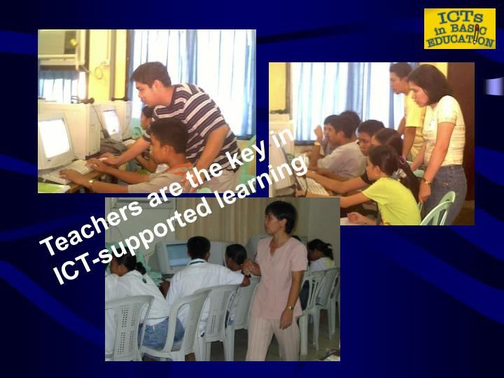 Teachers are the key in ICT-supported learning