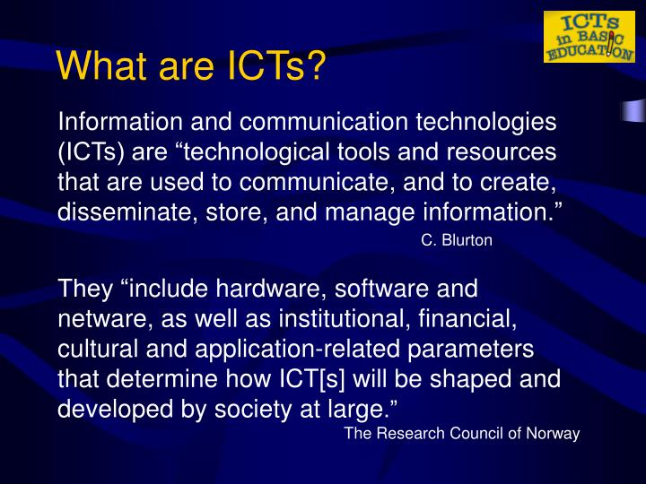 What are icts